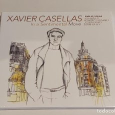 CDs de Música: XAVIER CASELLAS / IN A SENTIMENTAL MOVE / DIGIPACK-CD - FRENCH SOUND RECORDS / 10 TEMAS / PRECINTADO. Lote 253883700