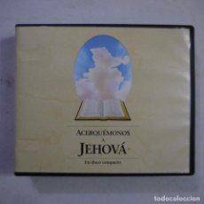 CDs de Música: ACERQUÉMENOS A JEHOVÁ. EN DISCO COMPACTO - 11 CD - 2005. Lote 253926700