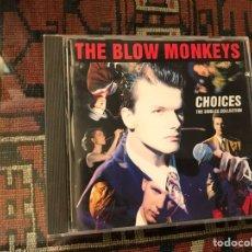 CDs de Música: THE BLOW MONKEYS. CHOICES. Lote 253944485