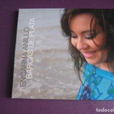 CDs de Música: ENCARNA ANILLO - BARCAS DE PLATA - CD 2008 - MIGUEL POVEDA - FLAMENCO - SIN USO. Lote 254075370