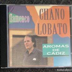 CDs de Música: DESCATALOGADO CD IMPECABLE - CHANO LOBATO / AROMAS DE CÁDIZ. Lote 254078310