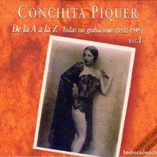 CDs de Música: CD. CONCHITA PIQUER. DE LA A A LA Z, 1.. Lote 254089125