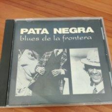 CDs de Música: CD PATA NEGRA. BLUES DE LA FRONTERA. RAIMUNDO AMADOR. Lote 254120960