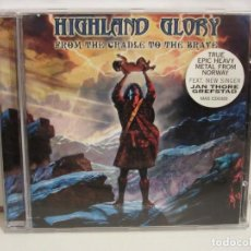 CDs de Música: HIGHLAND GLORY - FROM THE CRADLE TO THE BRAVE - CD - 2003 - GERMANY - EX+/VG. Lote 254145405