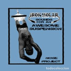 CDs de Música: CD IRON MOLAR - SOUNDS FOR AN AWESOME SUSPENSION - FUCKING CLINICA - FC001-ITALY(EX++/EX++). Lote 254155035