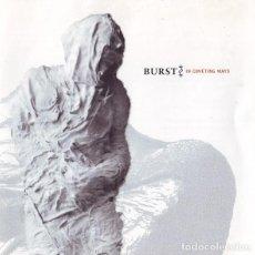 CDs de Música: BURST - IN COVETING WAYS - CD. Lote 254260355