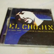 CDs de Música: EL CHOJIN , EL NIVEL SUBE - CRÓNICAS DE EL CHOJIN VOLUMEN 2, CD. Lote 254409945