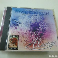 CDs de Música: THE BEST OF IRVING BERLIN - PERFORMED THE 101 STRINGS ORCHESTRA - CD - C6.. Lote 254493910