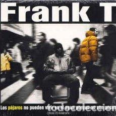 CDs de Música: FRANK T - LOS PÁJAROS NO PUEDEN VIVIR EN EL AGUA PORQUE NO SON PECES (2XCD, ALBUM, RE, EDI) LABEL:Z. Lote 254506770