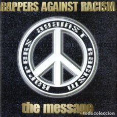 CDs de Música: CD RAPPERS AGAINST RACISM - THE MESSAGE - K-TOWN - KTR 10008-2 - GERMANY(EX++/EX++). Lote 254507910