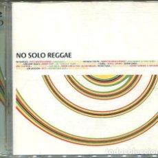 CDs de Música: NO SOLO REGGAE (VARIOS) DOBLE CD GRAN VIA 2002. Lote 254508380