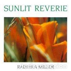 CDs de Música: RADHIKA MILLER - SUNLIT REVERIE - CD. Lote 254523535