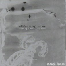 CDs de Música: CD HOLLOWING + MAOR APPELBAUM - COLLABORATING TORTURE - TOPHETH PROPHET ‎- TP016 - ISRAEL(EX++/EX++). Lote 254526630
