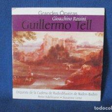 CDs de Música: CD - GRANDES ÓPERAS - GIOACCHINO ROSSINI - GUILLERMO TELL. Lote 254558545