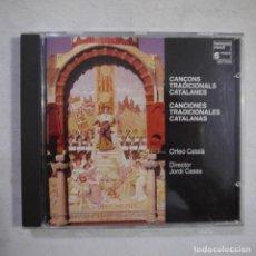 CDs de Música: ORFEÓ CATALÀ. DIRECTOR JORDI CASAS - CANÇONS TRADICIONALS CATALANES - CD 1992. Lote 254564125