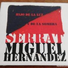 CDs de Música: SERRAT - MIGUEL HERNANDEZ HIJO DE LA LUZ Y DE LA SOMBRA - CD+DVD 2010 SONY MUSIC. Lote 254582670