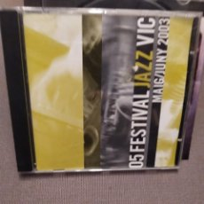 CDs de Música: 05 FESTIVAL JAZZ VIC MANEL CAMP,LLUIS VIDAL TRIO,CHANO DOMINGUEZ,TXELL SUST, AUGUST THARRATS 2005. Lote 254612465