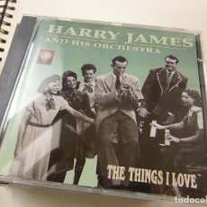 CDs de Música: CD ORIGINAL - HARRY JAMES AND HIS ORCHESTRA - JAZZ - THE THINGS I LOVE - CD - C 6.. Lote 254612620