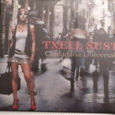 CDs de Música: TXELL SUST: CIUDADANA UNIVERSAL 2010 , CANTANTE DEL PROGRAMA POLONIA DE TV3. Lote 254613390