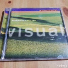 CDs de Música: VISUAL. AN AMBIENT EXPERIENCE (OYSTEIN SEVAG + LAKKI PATEY) CD. Lote 254639820
