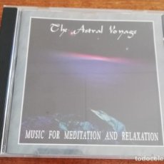 CD de Música: THE ASTRAL VOYAGE, MUSIC FOR MEDITATION AND RELAXATION - CD 1994 GALAXY MUSIC. Lote 254756745