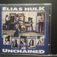 CDs de Música: ELIAS HULK UNCHAINED CD UK 1991 PEPETO TOP. Lote 254818710