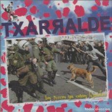 CDs de Música: TXARRALDE - LOS PERROS YA ESTAN KOMIDOS (PUNK). Lote 254916580