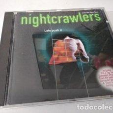 CDs de Música: NIGHTCRAWLERS LETS PUSH IT. Lote 255306445