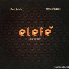 CDs de Música: ELEFE - CHILL CONCEPT. CD. Lote 255345410