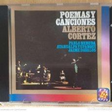 CDs de Música: ALBERTO CORTEZ (POEMAS Y CANCIONES - PABLO NERUDA, ATAHUALPA YUPANQUI Y JAIME DAVALOS) CD 1994. Lote 255356495