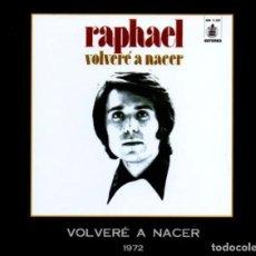 CDs de Música: VOLVERÉ A NACER 1972 - CD BOOK COLECCIÓN TODO RAPHAEL 17. Lote 255374790
