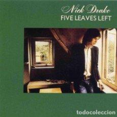 CDs de Música: NICK DRAKE - FIVE LEAVES LEFT - CD. Lote 255434040