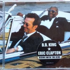 CDs de Música: BB KING ERIC CLAPTON - RIDING WITH THE KING. Lote 255517050