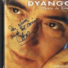 CDs de Música: DYANGO ¨MORIR DE AMOR¨ CON AUTÓGRAFO DEL CANTANTE. Lote 255522470
