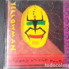 CDs de Música: YELLOWMAN CD REGGAE ON THE MOVE MADE IN USA CON MARCAS. Lote 255910560