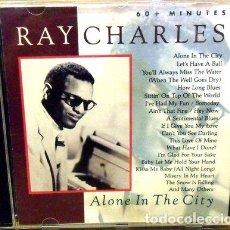 CDs de Música: RAY CHARLES ALONE IN THE CITY CD 1991 BRASILERO EUREKA. Lote 255917225