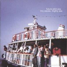 CDs de Música: FUTURE PILOT AKA - TINY WAVES, MIGHTY SEA - CD. Lote 255954355