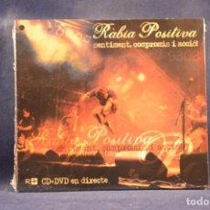 CDs de Música: RÀBIA POSITIVA - SENTIMENT, COMPROMÍS I ACCIÓ! - CD + DVD. Lote 255965710