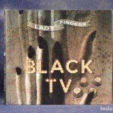 CDs de Música: BLACK TV - LADY FINGERS - CD. Lote 255967740