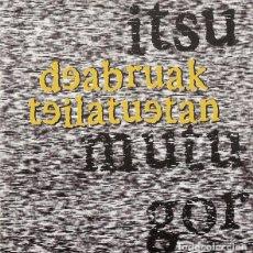 CDs de Música: DEABRUAK TEILATUETAN - ITSUMUTUGOR - CD PUNK. Lote 255967745