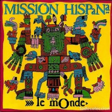 CDs de Música: MISSION HISPANA - LE MONDE CD 1994 COMPADRES HIP HOP. Lote 255989200