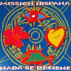 CDs de Música: MISSION HISPANA - NADA SE DETIENE CD 1996 COMPADRES HIP HOP. Lote 255989380