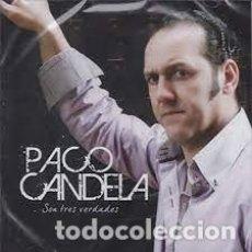 CDs de Música: PACO CANDELA - SON TRES VERDADES. Lote 256003260