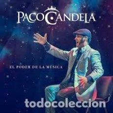 CDs de Música: PACO CANDELA - EL PODER DE LA MÚSICA. Lote 256003405