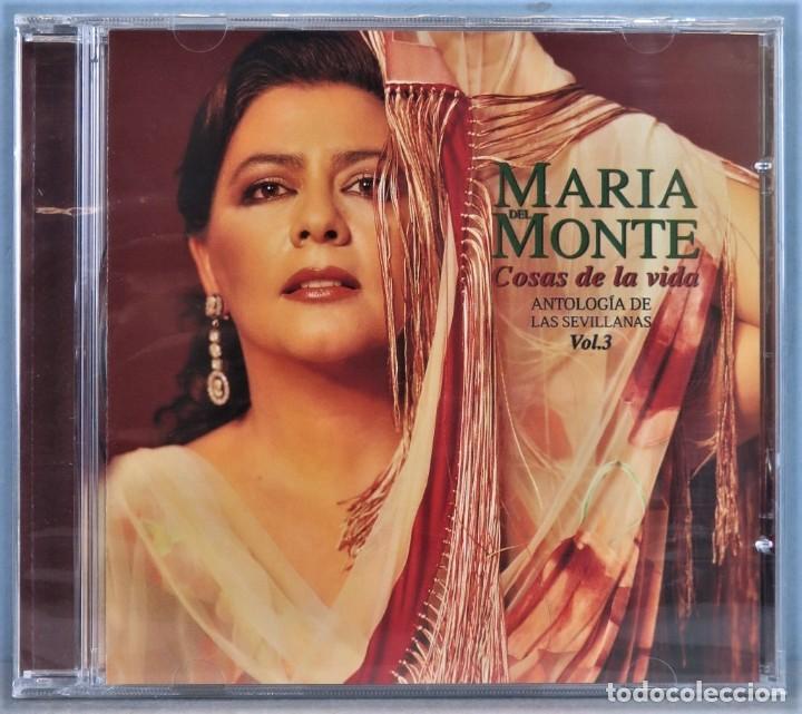 CD. MARIA DEL MONTE. COSAS DE LA VIDA. ANTOLOGIA DE LAS SEVILLANAS. VOLUMEN 3. PRECINTADO (Música - CD's Flamenco, Canción española y Cuplé)