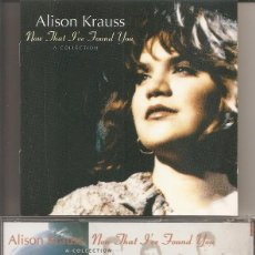 CDs de Música: ALISON KRAUSS - NOW THAT I'VE FOUND YOU: A COLLECTION (CD, ROUNDER RECORDS 1995). Lote 256045260