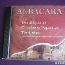 CDs de Música: ALBACARA - 2 SIGLOS CANCIONES TORRIJOS TOLEDO - CD PRECINTADO 2000 - FOLK TRADICIONAL -. Lote 256079280