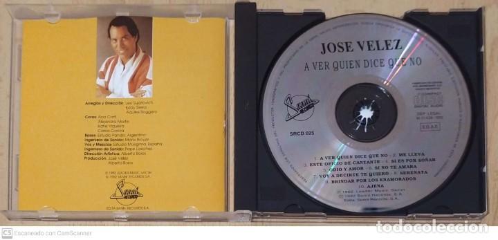 CDs de Música: JOSE VELEZ (A VER QUIEN DICE QUE NO) CD 1992 ARGENTINA - Foto 3 - 256163825