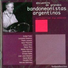 CDs de Música: ENCUENTRO DE GRANDES BANDONEONISTAS ARGENTINOS. Lote 257293995