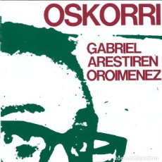 CDs de Música: OSKORRI - GABRIEL ARESTIREN OROIMENEZ - CD. Lote 257438490